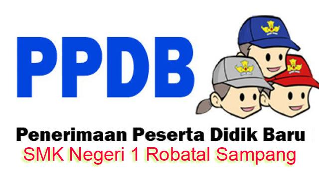 PPDB SMK NEGERI 1 ROBATAL TAHUN PELAJARAN 2019/2020