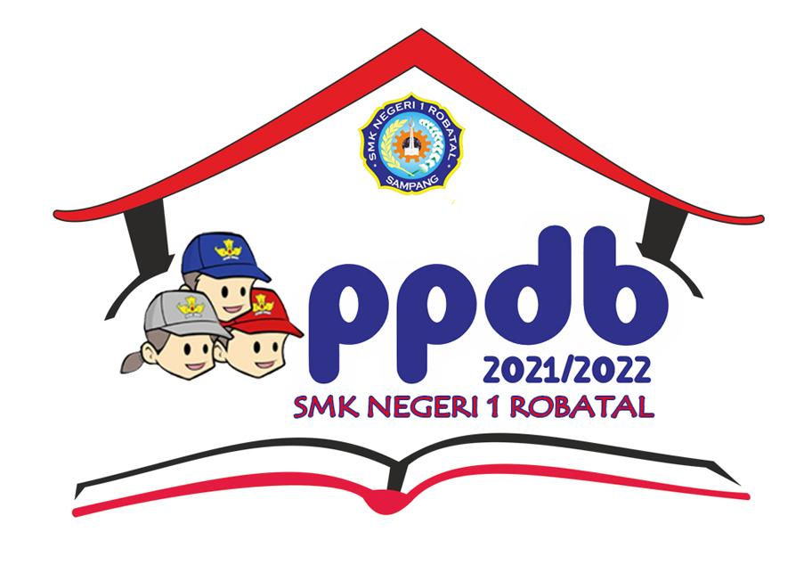PENERIMAAN PESERTA DIDIK BARU (PPDB) SMK NEGERI 1 ROBATAL TAHUN PELAJARAN 2021/2022